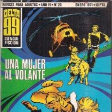 Tebeos: DELTA 99 Nº 23: UNA MUJER AL VOLANTE. Lote 211668414