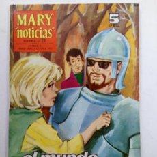 """Tebeos: MARY """"NOTICIAS"""" EXTRA Nº 23 - EL MUNDO EN SUS PUÑOS. Lote 226299098"""