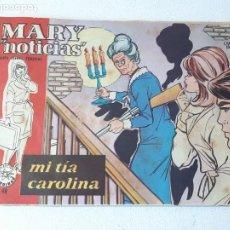 Tebeos: MARY NOTICIAS - COLECCION HEROINAS Nº 48 MI TIA CAROLINA IBERO MUNDIAL DE EDICIONES AÑO 1962. Lote 228083990