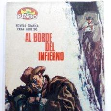 Tebeos: AL BORDE DEL INFIERNO - COLECCIÓN RINGO Nº 6. Lote 228477065
