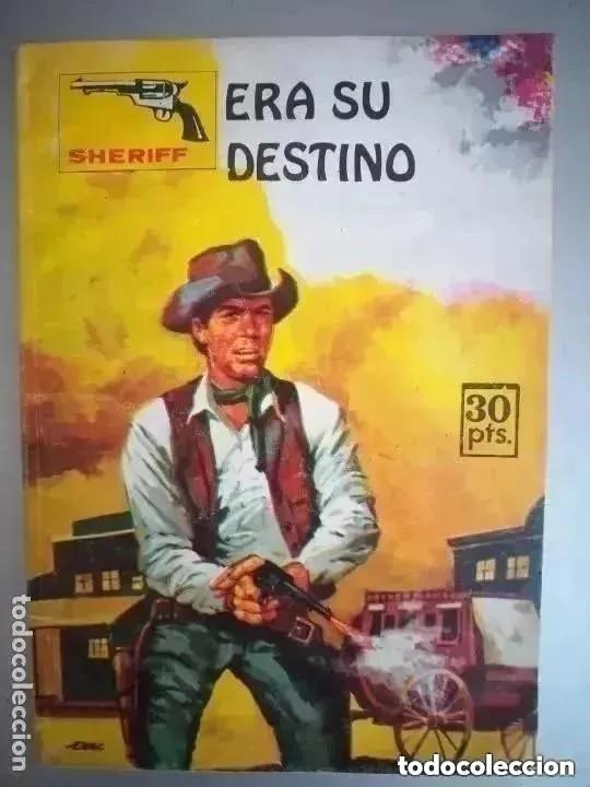 ERA SU DESTINO. NUM 200. COLECCION SHERIFF. (Tebeos y Comics - Ibero Mundial)