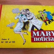 Giornalini: MARY NOTICIAS. COLECCION HEROINAS TOMO V Nº 101 A 125 (IBERO MUNDIAL) (COIB200). Lote 266769539