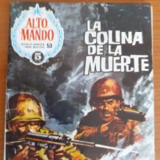 BDs: ALTO MANDO Nº 53. LA COLINA DE LA MUERTE. EDITA IBERO MUNDIAL. Lote 268987779