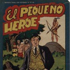 Tebeos: EL PEQUEÑO HÉROE - ORIGINAL, MAGA 1.956 - MIRAR NÚMEROS EN DESCRIPCIÓN, SE VENDEN SUELTOS. Lote 127302487