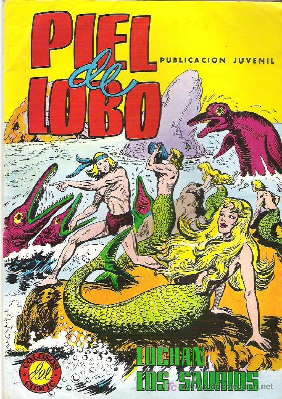 PIEL DE LOBO EN LUCHAN LOS SAURIOS - NUM 10 **** 1980 (Tebeos y Comics - Maga - Piel de Lobo)