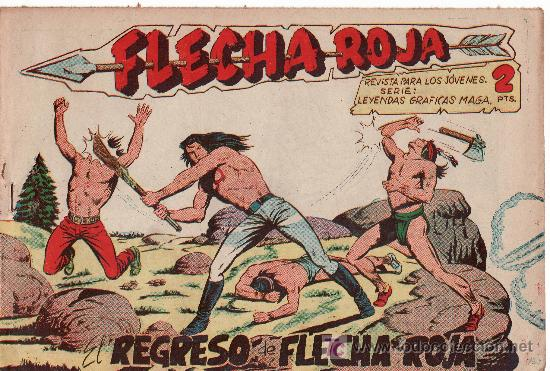 FLECHA ROJA -AÑO 1962. COMIC ORIGINAL Nº 10-EL REGRESO DE FLECHA ROJA (Tebeos y Comics - Maga - Flecha Roja)