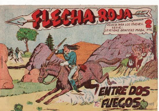 FLECHA ROJA -AÑO 1962. COMIC ORIGINAL Nº 9-ENTRE DOS FUEGOS (Tebeos y Comics - Maga - Flecha Roja)