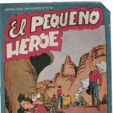 Tebeos: EL PEQUEÑO HEROE.MAGA 1956. Nº 28. SIN ABRIR. Lote 16837809