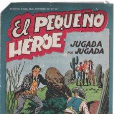 Tebeos: EL PEQUEÑO HEROE.MAGA. Nº 26. Lote 9769521