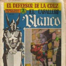 Tebeos: EL DEFENSOR DE LA CRUZ EL CABALLERO BLANCO (MAGA) ORIGINAL Nº.22. Lote 26658963