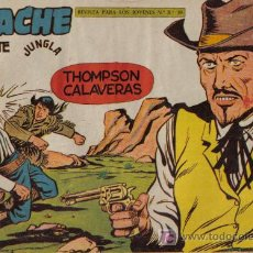 Tebeos: APACHE - 2ª PARTE - Nº 42 - THOMPSON CALAVERAS - EDITORIAL MAGA - ORIGINAL DE 1957.. Lote 16078172