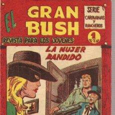 Tebeos: EL GRAN BUSH Nº 21 EDITORIAL MAGA 1962. Lote 26277651