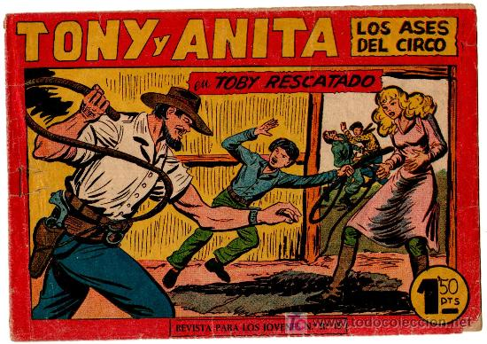 TONY Y ANITA ORIGINAL, ULTIMO Nº, 153 MUY DIFICIL, VER CONTRAPORTADA (Tebeos y Comics - Maga - Tony y Anita)