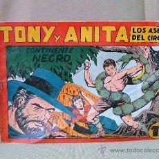 Tebeos: COMIC, ORIGINAL, TONY Y ANITA, EN EL CONTINENTE NEGRO, LOS ASES DEL CIRCO, Nº 18, MAGA. Lote 22954290