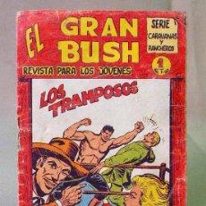 Tebeos: COMIC, EL GRAN BUSH, LOS TRAMPOSOS, EDITORIAL MAGA, ORIGINAL. Lote 22955152
