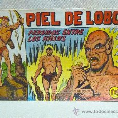 Tebeos: COMIC, PIEL DE LOBO, PERDIDO ENTRE LOS HIELOS, Nº 17, MAGA, 1959. Lote 25062448
