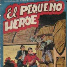Tebeos: EL PEQUEÑO HEROE Nº 30 - ED.MAGA 1956. Lote 28097561