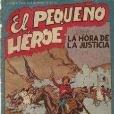 Tebeos: EL PEQUEÑO HEROE Nº 31 - ED.MAGA 1956. Lote 28097566