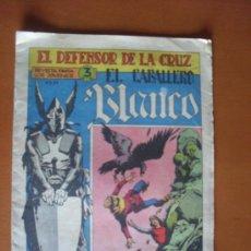 Tebeos: EL DEFENSOR DE LA CRUZ Nº 2 - EL CABALLERO BLANCO * C7. Lote 28137403