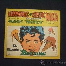Tebeos: NARRACIONES Y CUENTOS MAGA: JOHNNY PACIFICO - Nº 10 - EL PEQUEÑO BUSCALIOS -. Lote 28672740