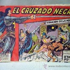 Tebeos: COMIC, ORIGINAL, EL CRUZADO NEGRO, Nº 1 Y Nº 2, MAGA, 1961, TRAICION EN LA NOCHE, EL RAYO DEL ALA. Lote 28757936
