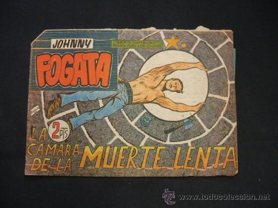 JOHNNY FOGATA - Nº 63 - LA CAMARA DE LA MUERTE LENTA - EDIT. MAGA - (Tebeos y Comics - Maga - Otros)