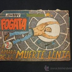 Tebeos: JOHNNY FOGATA - Nº 63 - LA CAMARA DE LA MUERTE LENTA - EDIT. MAGA -. Lote 28757425