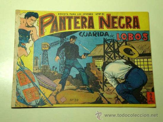 PANTERA NEGRA Nº 30. GUARIDA DE LOBOS. PEDRO QUESADA Y JOSÉ ORTIZ. EDITORIAL MAGA 1964 DE 2 PTS. ++ (Tebeos y Comics - Maga - Pantera Negra)