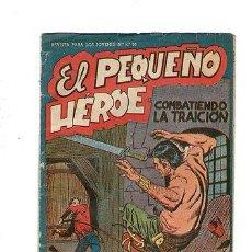 Tebeos: EL PEQUEÑO HEROE Nº 40 *** MAGA *** ORIGINAL DE LA EPOCA * C7. Lote 31944306