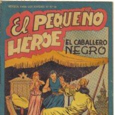 Tebeos: EL PEQUEÑO HEROE Nº 37. EL CABALLERO NEGRO. ORIGINAL MAGA.. Lote 33806199