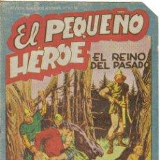 Tebeos: EL PEQUEÑO HEROE Nº 34. EL REINO DEL PASADO. ORIGINAL MAGA.. Lote 33806287