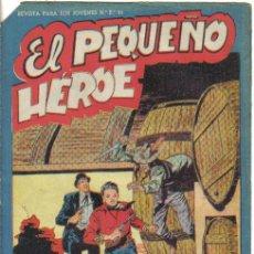 Tebeos: EL PEQUEÑO HEROE Nº 30. INGENIO Y AUDACIA. ORIGINAL MAGA.. Lote 33806409