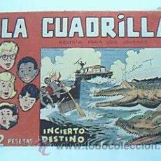 Tebeos: LA CUADRILLA. Nº 42: INCIERTO DESTINO. 1961. EDITORIAL MAGA. . Lote 36460059