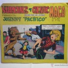 Tebeos: NARRACIONES Y CUENTOS MAGA - JOHNNY PACIFICO Nº 2 - PELIGRO EN LA CIUDAD. Lote 40822676
