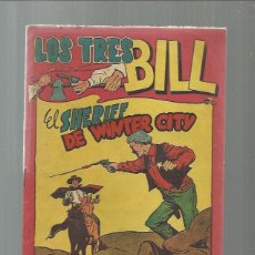 Tebeos: LOS TRES BILL Nº 36 EL SHERIFF DE WINTER CITY ORIGINAL ULTIMO NUMERO DE LA COLECCION. Lote 40998158
