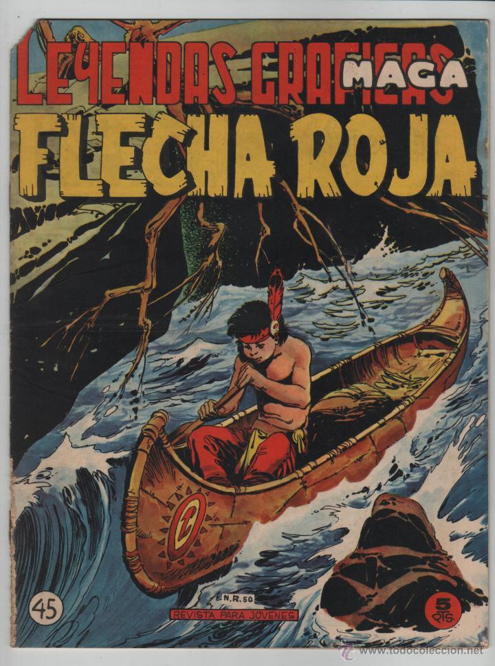 FLECHA ROJA LEYENDAS GRAFICAS Nº45. (Tebeos y Comics - Maga - Flecha Roja)