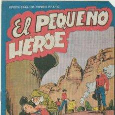 Tebeos: EL PEQUEÑO HÉROE Nº 28. SIN ABRIR. Lote 41521669