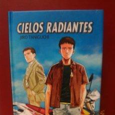 Giornalini: CIELOS RADIANTES (JIRO TANIGUCHI) 304 PÁGINAS. Lote 43113806