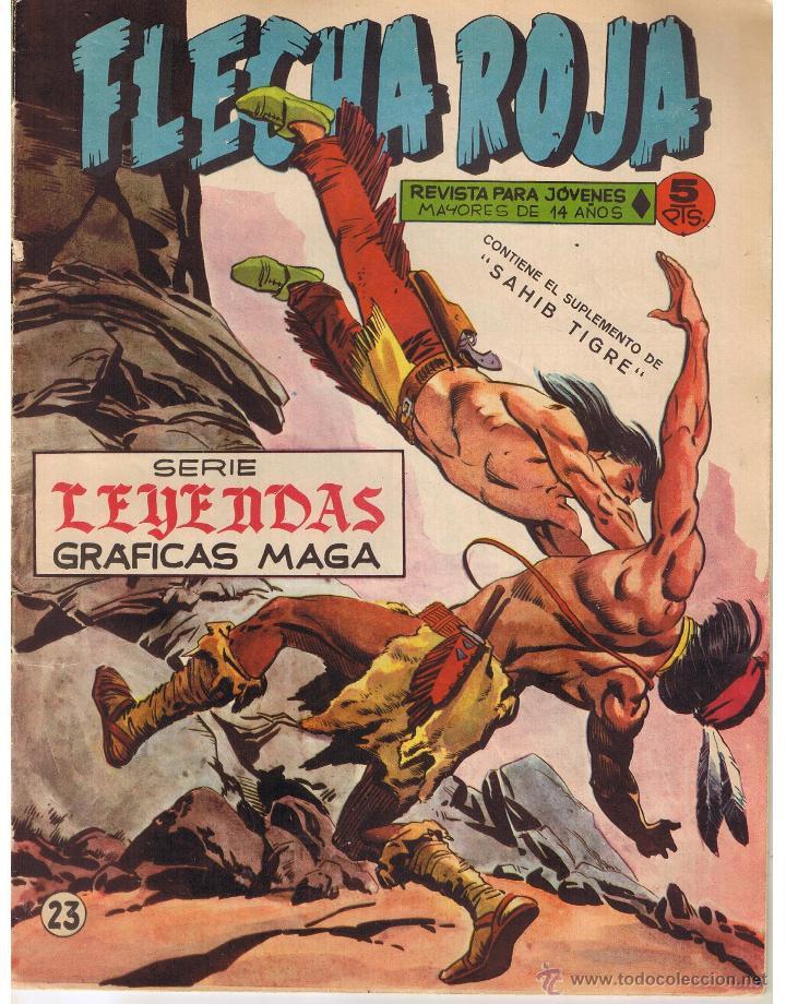 FLECHA ROJA. Nº 23. CONTIENE EL SUPLEMENTO DE SAHIB TIGRE. SERIE LEYENDAS GRAFICA MAGA(C/A3) (Tebeos y Comics - Maga - Flecha Roja)
