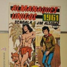 Tebeos: ALMANAQUES UNIDOS 1961 BENGALA Y JIM ALEGRIAS EDITORIAL MAGA ALMANAQUE REEDICION. Lote 55058152