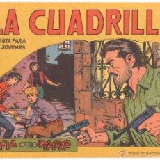 Tebeos: LA CUADRILLA ORIGINAL Nº 13 ( JUAN BRAVO Y SUS CHICOS ) MAGA 1964. Lote 48271315