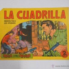 Tebeos: LA CUADRILLA Nº 13. HACIA OTRO PELIGRO. MAGA. 1964. TDKC3. Lote 48965827