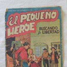 Tebeos: EL PEQUEÑO HEROE Nº 50. Lote 51706365