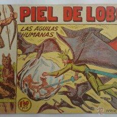 Livros de Banda Desenhada: PIEL DE LOBO Nº 88, LAS AGUILAS HUMANAS, SERIE EL CABALLERO DE LA ROSA, AÑO 1959. Lote 52843433
