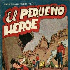 Tebeos: ARCHIVO (456): EL PEQUEÑO HÉROE Nº 28 (MAGA, 1956). Lote 54497909