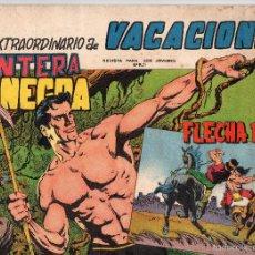 Tebeos: EXTRA VACACIONES PANTERA NEGRA Y FLECHA ROJA AÑO 1965(SE ESTUDIAN OFERTAS). Lote 55704384