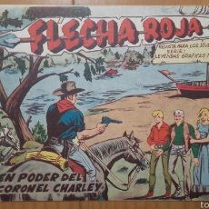 BDs: FLECHA ROJA Nº 35 ¡EN PODER DEL CORONEL CHARLEY! ORIGINAL MAGA 1962. Lote 57514452