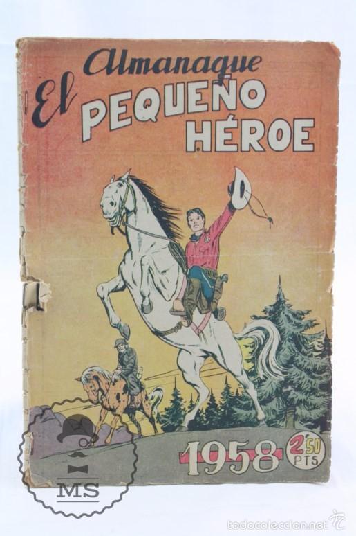 CÓMIC EL PEQUEÑO HÉROE. ALMANAQUE 1958 - ED. MAGA, AÑOS 50 (Tebeos y Comics - Maga - Pequeño Héroe)
