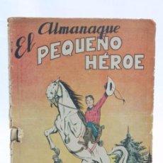 Tebeos: CÓMIC EL PEQUEÑO HÉROE. ALMANAQUE 1958 - ED. MAGA, AÑOS 50. Lote 57963440