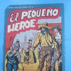 Tebeos: EL PEQUEÑO HEROE , NUMERO 25 , MAGA , ORIGINAL. Lote 58393604